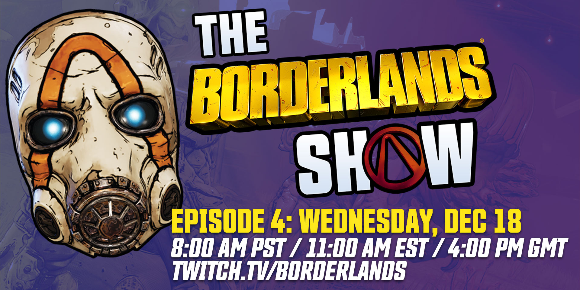 8 Pst To Aest tune in for the borderlands show episode 4 on december 18